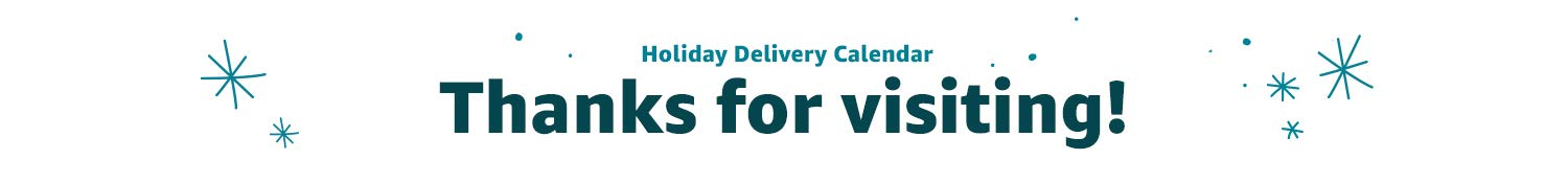 Holiday Delivery Calendar. Thanks for visiting