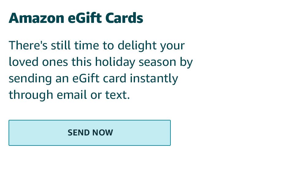 eGift Cards: There's still time to delight your loved ones this holiday season by sending an eGift card instantly through email or text