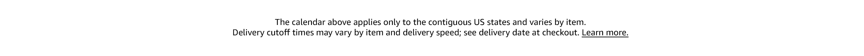 Delivery speed may vary by locale and item: learn more