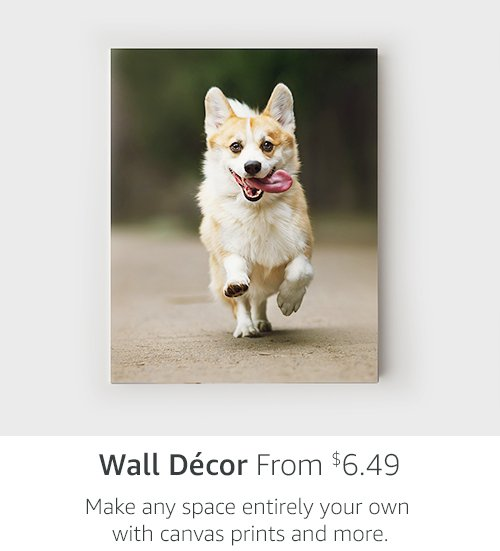 Wall Decor From $6.49 | Make any space entirely your own with canvas prints and more.