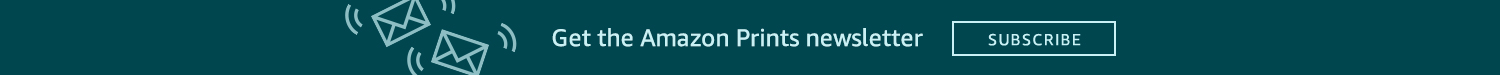Get the Amazon Prints newsletter Subscribe
