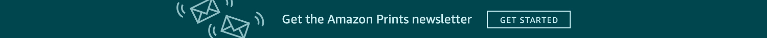 Get the Amazon Prints newsletter Get Started