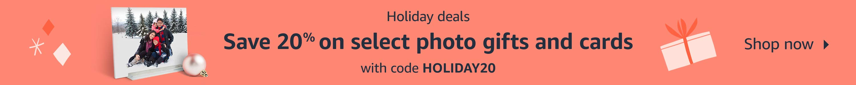 Save 20% on select photo gifts and cards