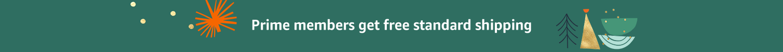Prime members get free standard shipping