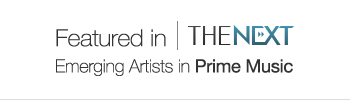 The Next: Emerging Artists in Prime Music