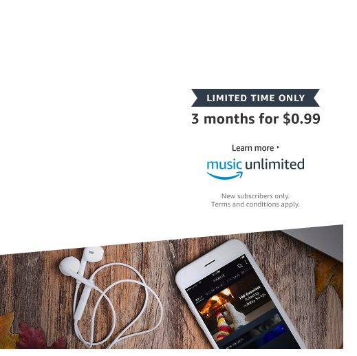 For A Limited Time. 3 Months For $0.99. Amazon Music Unlimited. New  Subscribers