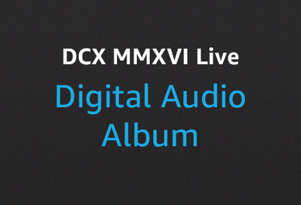 DCX MMXVI Live Digital Audio Album