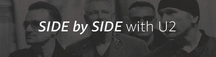 Side By Side with U2