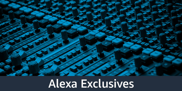 Alexa Exclusives