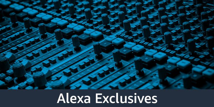 Alexa Exclusives