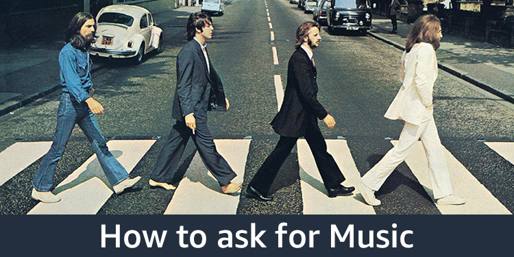 How to Ask for Music