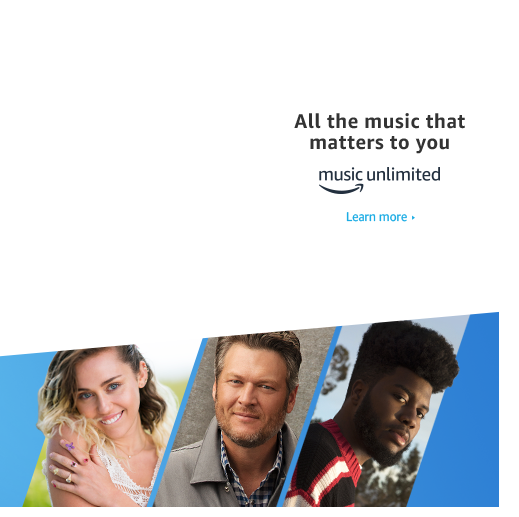 All the music that matters to you. Amazon Music Unlimited.