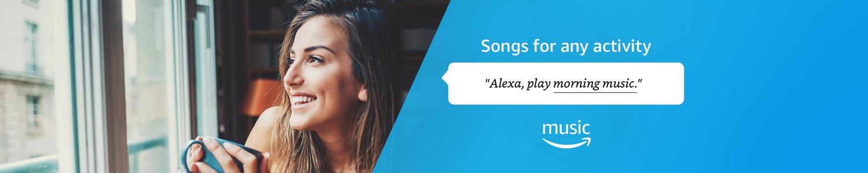 Alexa, play morning music