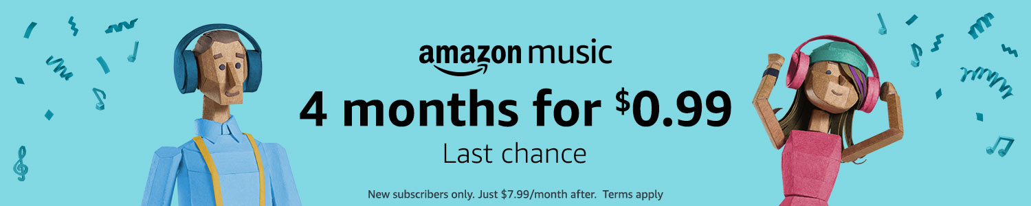 Amazon Music Unlimited. Get 4 months for $0.99. New subscribers only. Just $7.99/month after. Terms apply.
