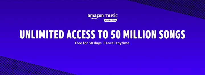 Amazon Music Unlimited. Unlock access to 50 million songs. Just $7.99 a month for Prime Members. Non-prime is $9.99 a month.