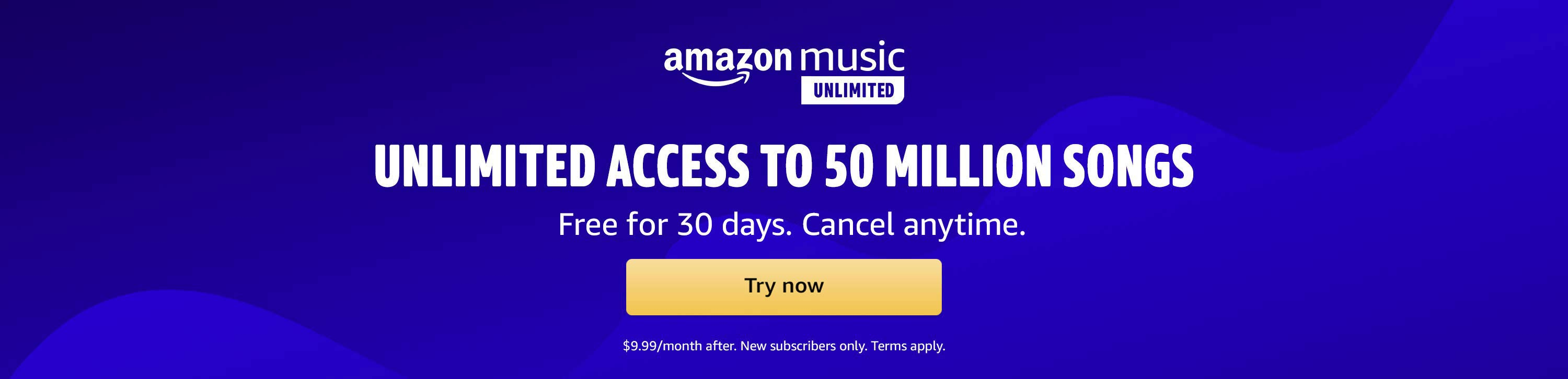 Amazon Music Unlimited, Access to 50 Million Songs, listen to any song, anywhere, Try now