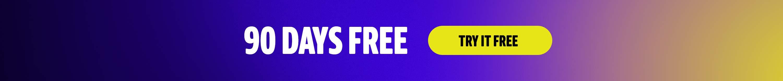 90 days free