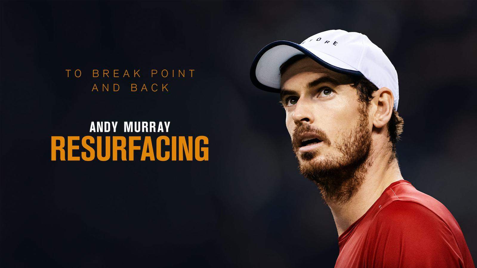Andy Murray: Resurfacing on Amazon Prime Video UK