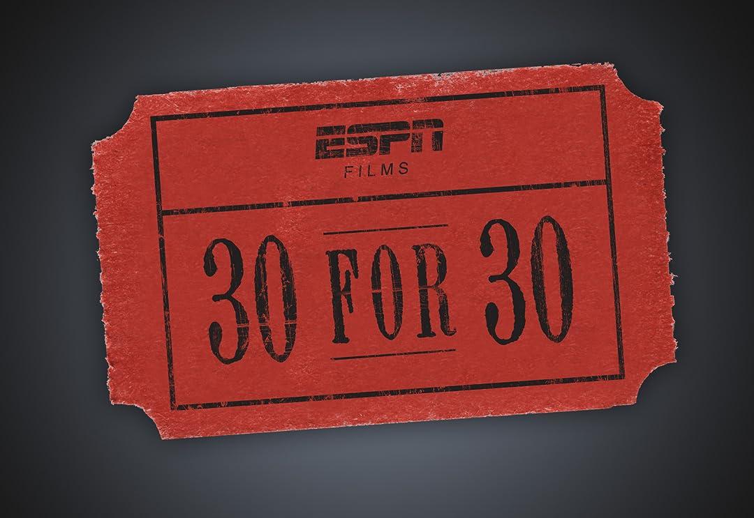 Watch 30 For 30 Season 1 Prime Video