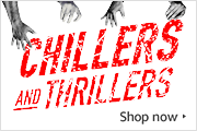 Chillers and thrillers