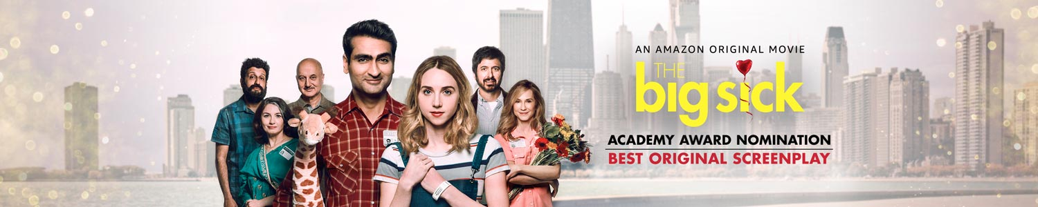 Academy Award Nominated for Best Original Screenplay The Big Sick