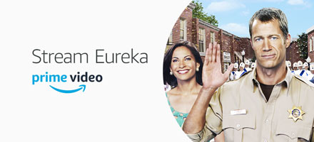 Stream the full series of Eureka, now availible with your Prime membership on Prime Video