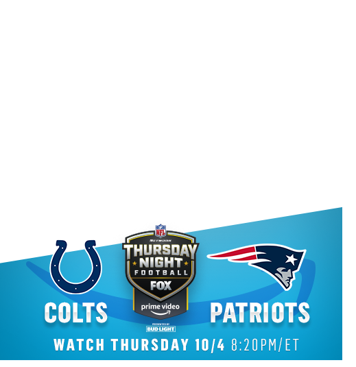 Thursday Night Football: Indianapolis Colts vs. New England Patriots