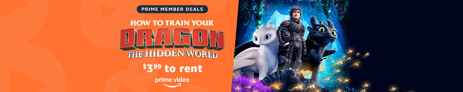 $3.99 to rent How to Train Your Dragon: Hidden World