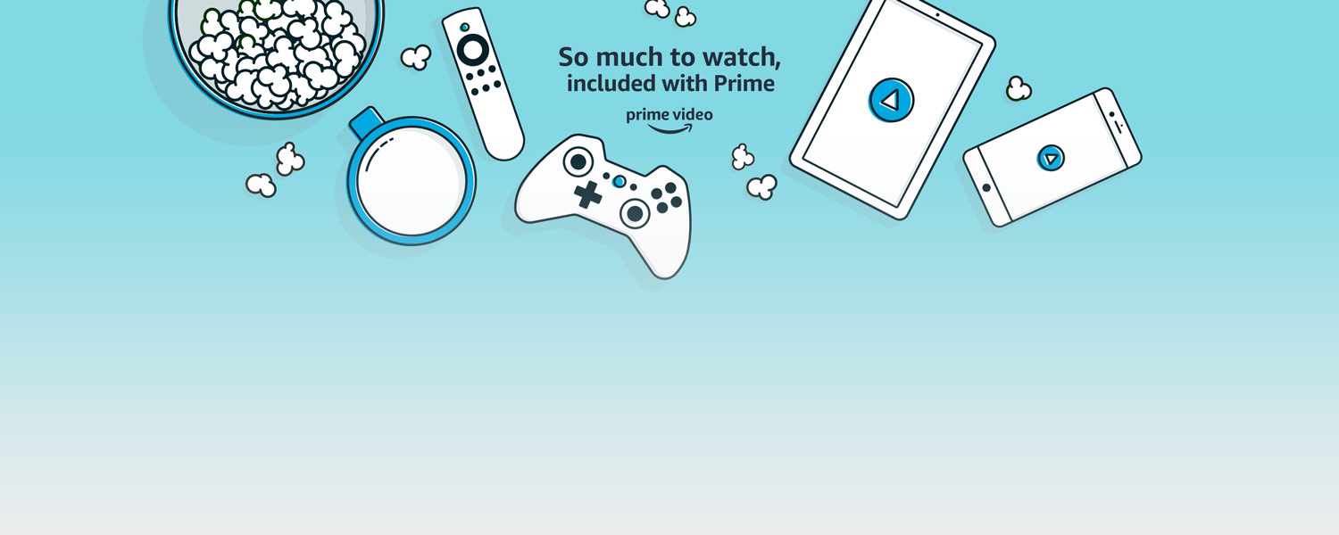 So much to watch included with Prime. Prime members get Prime Video.