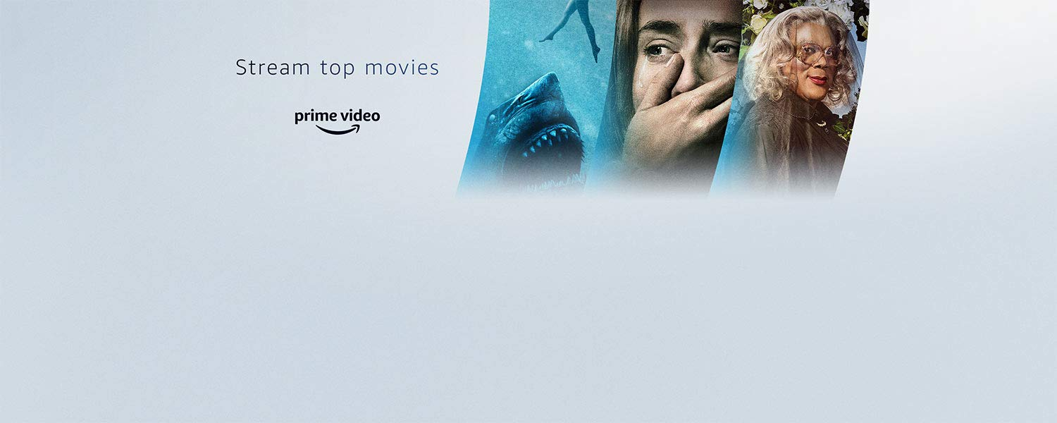 Stream Top Movies, 47 Meters Down: Uncaged, A Quiet Place, and A Madea Family Funeral. Watch included with Prime.