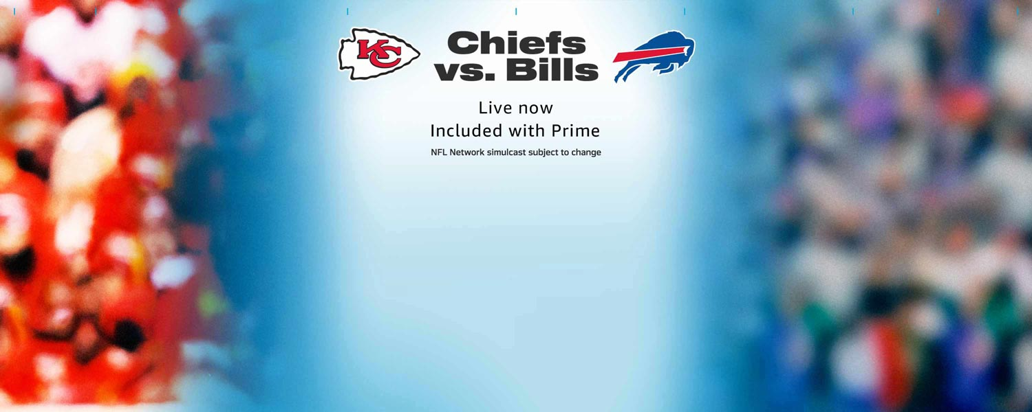 Watch Chiefs vs Bills on Prime