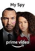 My Spy. Prime Video.