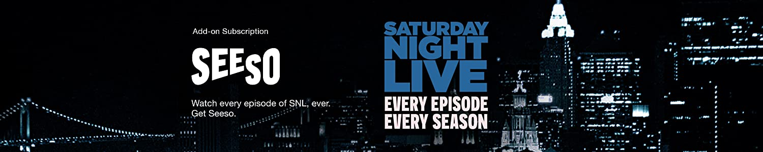Watch every episode of SNL, ever. Get a Seeso subscription.
