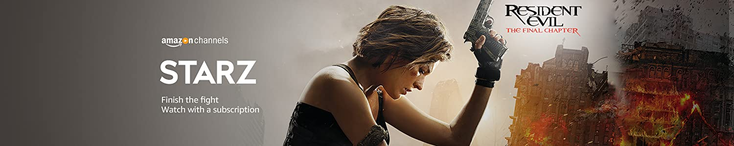 Watch Resident Evil The Final Chapter with Starz on Amazon Channels.