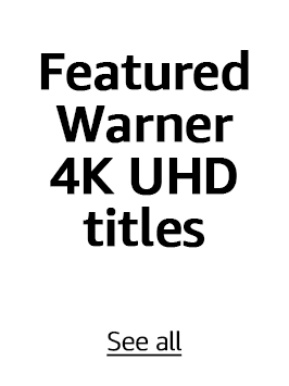 Featured Warner 4K UHD titles