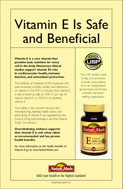 Learn more about why Vitamin E is safe and beneficial.