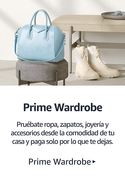 Prime Wardrobe Pruébate ropa, zapatos, joyería y accesorios desde la comodidad de tu casa y paga solo por lo que te quedes.