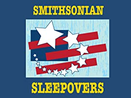 Smithsonian Sleepovers at the National Museum of American History