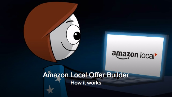 Amazon Local Offer Builder Video