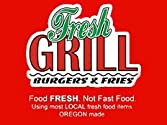 Fresh Grill Burgers & Fries
