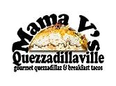 Mama V's Quezzadillaville - Trinity & 7th Street
