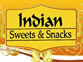 All Indian Sweets and Snacks