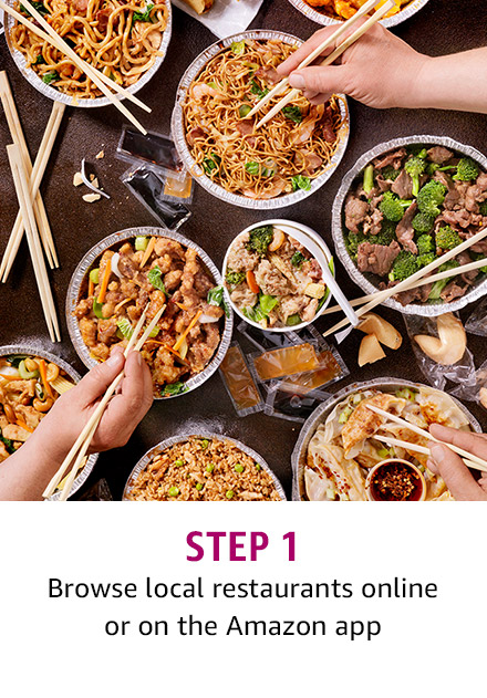 Step 1: Browse local restaurants online or on the Amazon app
