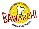 Bawarchi Biryani's and Dosa's Indian Cuisine