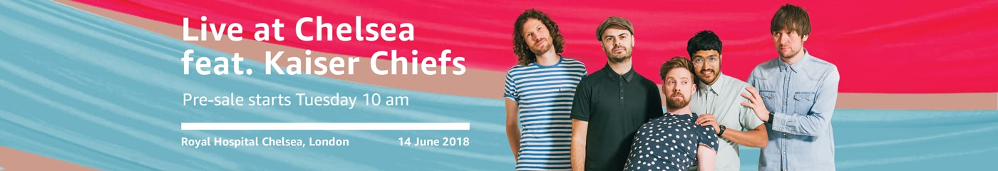 Live at Chelsea featuring Kaiser Chiefs on Amazon Tickets