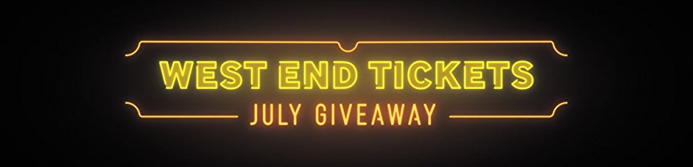 West_End_July_Giveaway_tickets_amazon