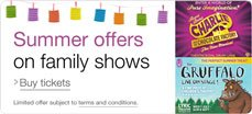 Summer-offers-on-family-shows