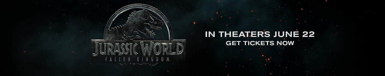 Jurassic World Fallen Kingdom. In Theaters June 22