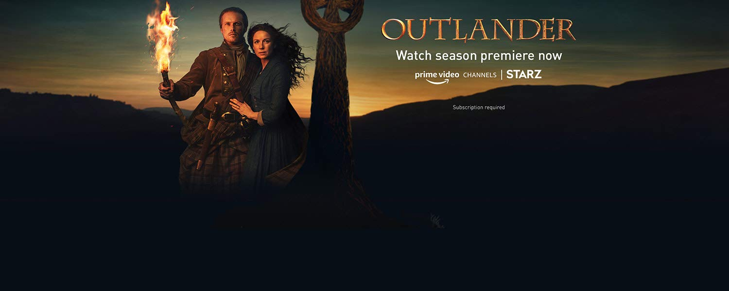 Starz Outlander Watch season premiere now on Prime Video Channels