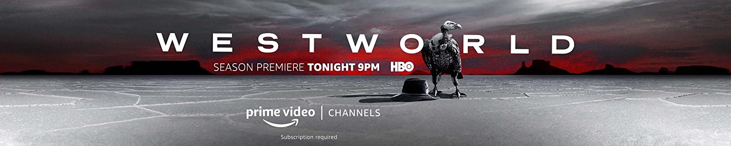 HBO Westworld Season Premiere Tonight 9PM HBO Prime Video Channels